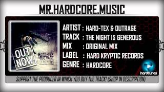 Hard Tex & Outrage - The Night Is Generous (FULL) [HQ|HD]