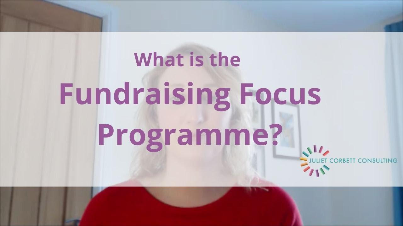 Fundraising Focus Programme