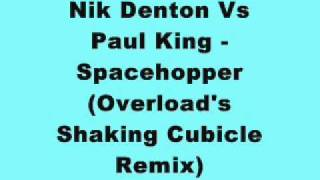 Nik Denton Vs Pau King - Spacehopper (Overload