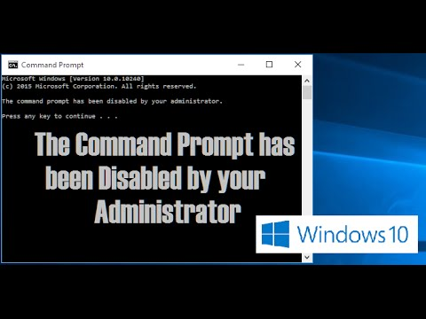 The command prompt has been disabled by your administrator error in Windows 10 – Solved