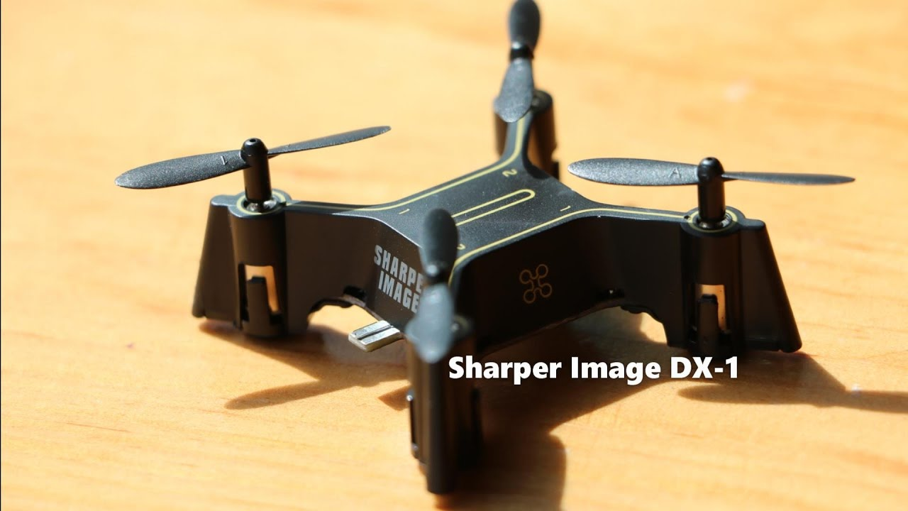 Sharper Image Dx 1 Micro Drone Unobxing Review And Tips Youtube
