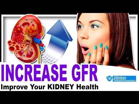 [Easiest] How To Increase GFR For Renal Patients 3 Step Method W/ Foods Good For Kidneys