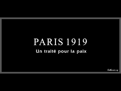Documentary: Paris 1919 - Part 2