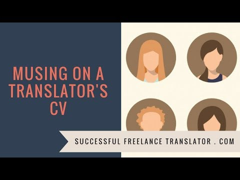 Musing on a translator's CV | A Live Video session in Successful Freelance Translators Group