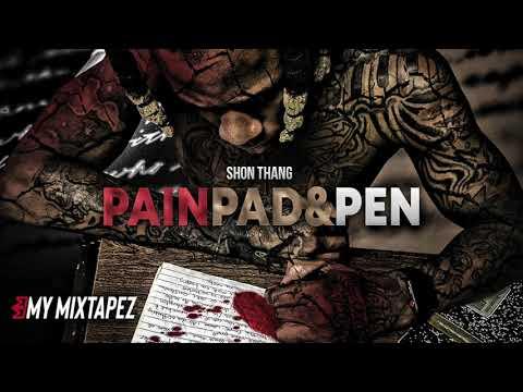Shon Thang - Pain G Mix [Pain, Pad & Pen]