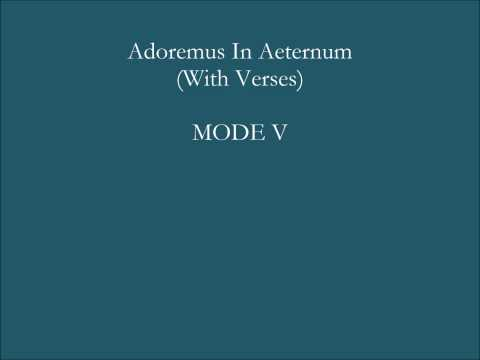 Adoremus In Aeternum - Verses