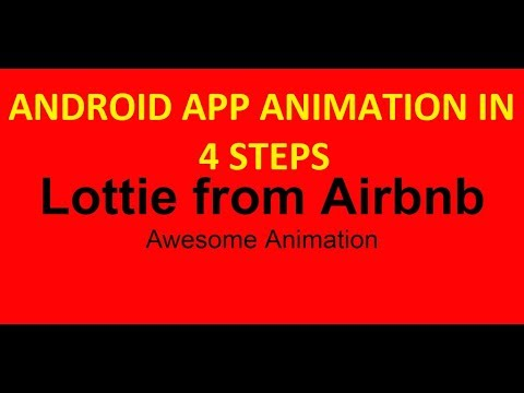 Android Lottie Animations in 4 STEPS: The Complete Android O Developer  Course