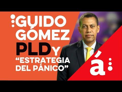 """guido-dice-pld-usará-""""estrategia-del-pánico""""-para-que-ciudadanía-no-vote"""