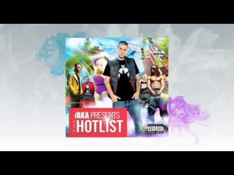 AKA Presents - The Hotlist - Download Now!