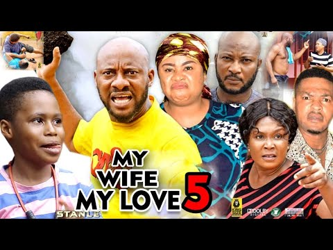 Download MY WIFE MY LOVE SEASON 5 - Yul Edochie 2020 Latest Nigerian Nollywood Movie Full HD