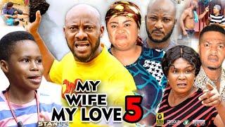 MY WIFE MY LOVE SEASON 5 - Yul Edochie 2020 Latest Nigerian Nollywood Movie Full HD