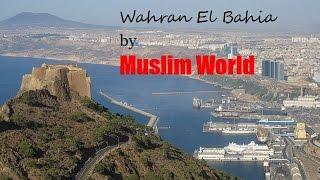 Wahran El Bahia Algerie