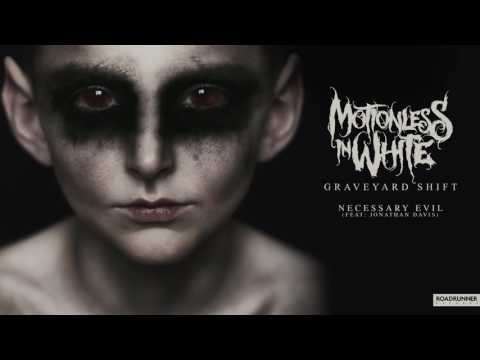 Клип Motionless In White - Necessary Evil (feat. Jonathan Davis)