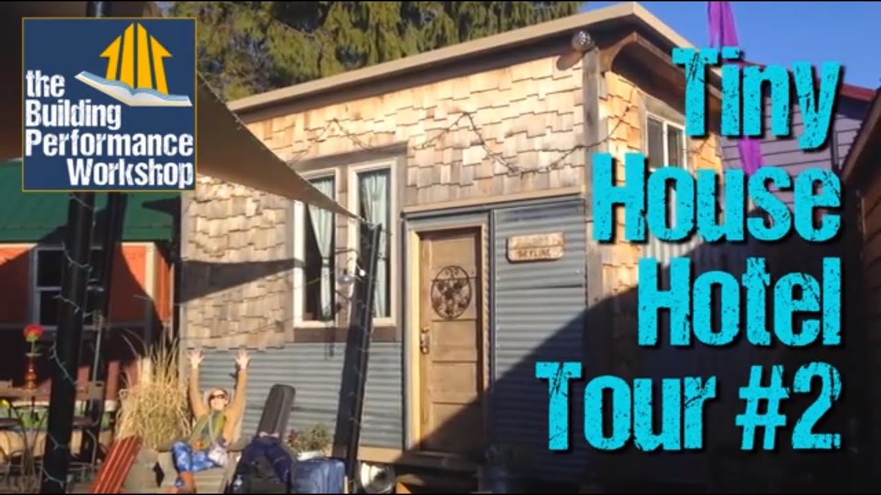 Tiny House Hotel Tour 2 Shed Roof Double Occupancy YouTube