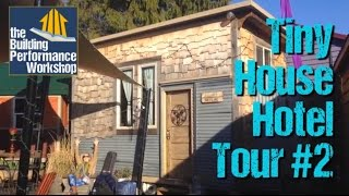 Tiny House Hotel Tour #2: Shed Roof Double Occupancy