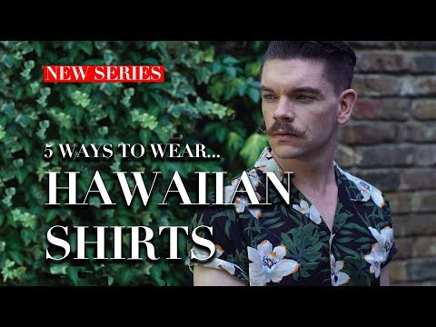 Men's Hawaiian Shirts   How To Wear   Trend Tested