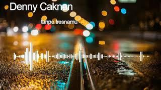 Download lagu DENNY CAKNAN - TANPO TRESNAMU