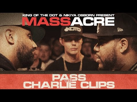 KOTD - Rap Battle - Pass vs Charlie Clips | #MASSacre