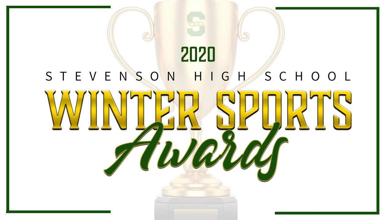 Stevenson High School Winter Sports Awards 2020