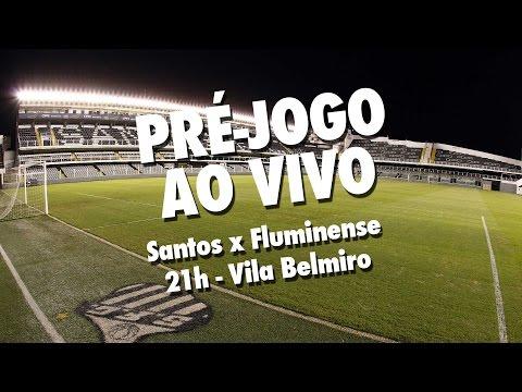 Santos x Fluminense | PRÉ-JOGO AO VIVO | Brasileirão (05/10/16)