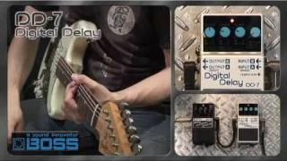 DD-7 Digital Delay [BOSS Sound Check]