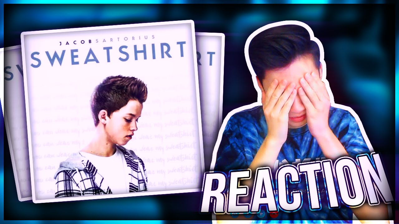 REACTING TO Jacob Sartorius NEW SONG Sweatshirt (Ft.LeafyisHere) - YouTube 45c909890