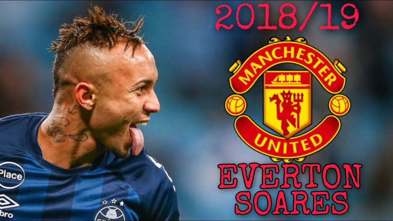 Everton Soares Welcome To Manchester United All Goals And Skills 2018 19 Full Hd Youtube