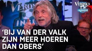 'Bij Van der Valk zitten meer hoeren dan obers' | VERONICA INSIDE