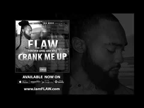 FLAW - Crank Me Up (Explicit)