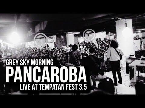 Grey Sky Morning - Pancaroba   Live At Tempatan Fest 3.5