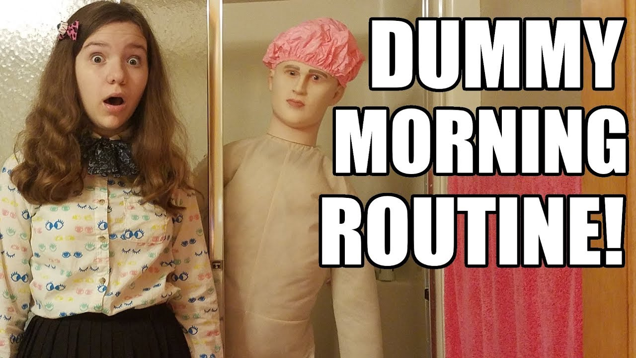 Download Dummy's Morning Routine!