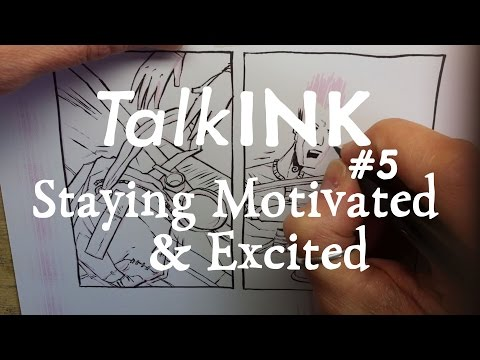 Keeping Motivated & Excited About Your Work #TalkINK 5