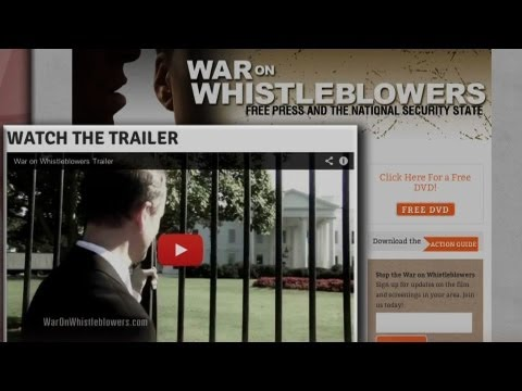 "Filmmaker Robert Greenwald on ""War on Whistleblowers: Free Press and the National Security State"""