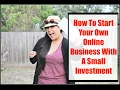 How To Start Your Own Online Business [Create An Online Business For Beginners] $300 Per Day