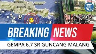 🔴 BREAKING NEWS - Gempa Magnitudo 6,7 Guncang Malang, Getaran Terasa hingga Jawa Tengah