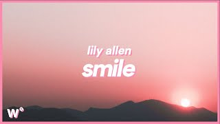 Lily Allen - Smile (Lyrics) ''At first when I see you cry yeah it makes me smile''
