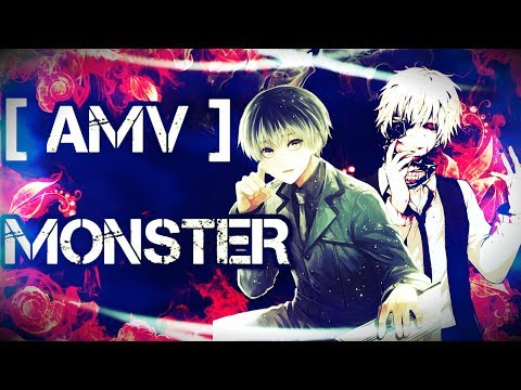 Tokyo Ghoul re [AMV] Monster remix