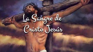 La Sangre de Cristo Jesús | Canto Adventista