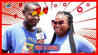 What is DATING?   Street Quiz   Funny Videos   Funny African Videos   African Comedy  