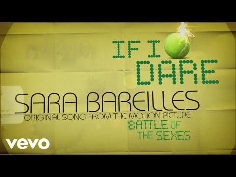 Sara Bareilles - If I Dare (from Battle of the Sexes) (Lyric Video) Mp3