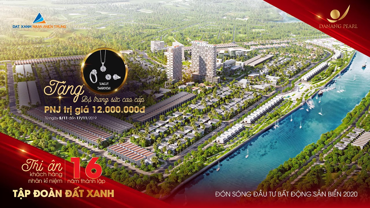 Tri ân khách hàng, kỷ niệm 16 năm thành lập tập đoàn Đất Xanh – Chiết khấu đến 13% Danang Pearl