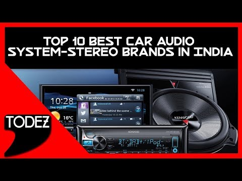 Top 10 Best Car Audio System Stereo Brands in India