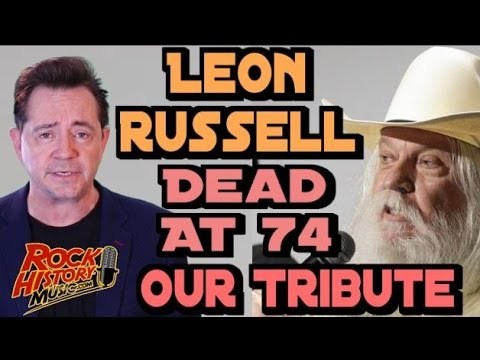 Leon Russell Dead at 74: Elton John Says Goodbye: Tribute