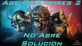 Age of Empires 2 HD Steam | No abre solucion | 2017