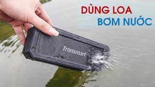 Nghe nhạc dưới nước sẽ như thế nào? Loa bluetooth Tronsmart Force+