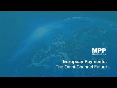 European Payments: The Omni-Channel Future