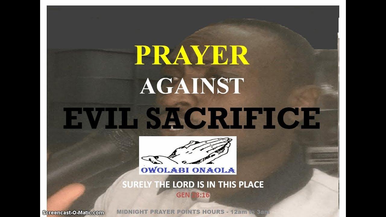 Prayer Against Evil Sacrifice