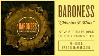 BARONESS - Chlorine & Wine [AUDIO]
