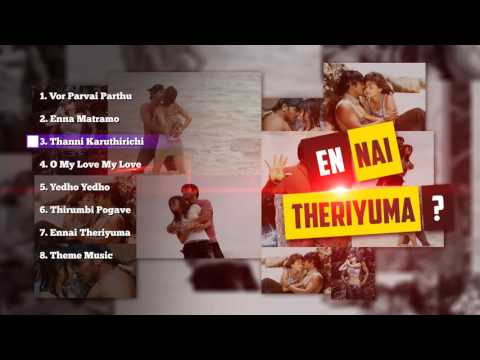 Yennai Theriyuma - Music Box | Tamil Songs