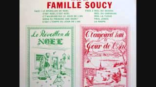 La Famille Soucy - C'est L'Temps Du Jour De L'An